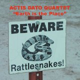 Actis Dato Quartet Earth Is The Place