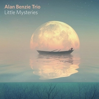Alan Benzie Trio Little Mysteries