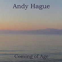 Andy Hague Coming Of Age