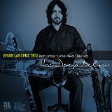 Brian Landrus Trio The Deep Below