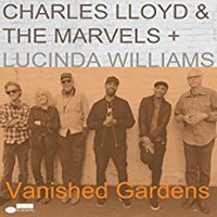 Charles Lloyd Vanished Gardens