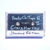Craig Hartley Books On Tape Vol II