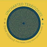 Dave Holland Uncharted Territories