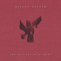 Elliot Galvin The Influencing Machine