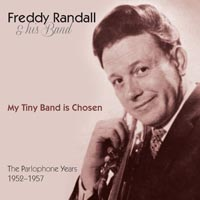 Freddy Randall My Tiny Band Is Chosen