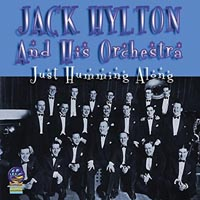 Jack Hylton Just Humming Along