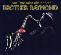 Jean Toussaint Brother Raymond