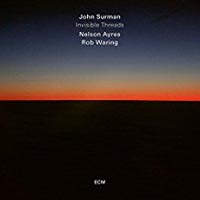 John Surman Invisible Threads