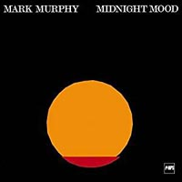 Mark Murphy Midnight Mood