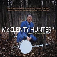 McClenty Hunter Jr The Groove Hunter