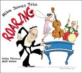 Mike Jones Trio Roaring