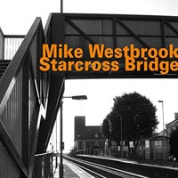 Mike Westbrook Starcross Bridge