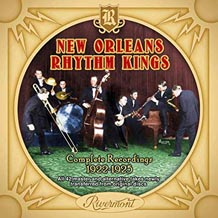 New Orleans Rhythm Kings Complete Recordings