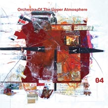 Orchestra Of The Upper Atmosphere Theta Four