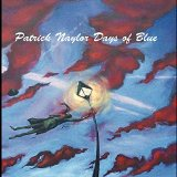 Patrick Naylor Days Of Blue