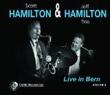 Scott Hamilton and Jeff Hamilton Live In Bern