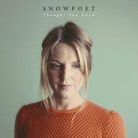 Snowpoet Thought You Knew