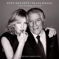 Tony Bennett and Diana Krall Love Is Here To Stay