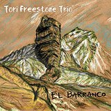 Tori Freestone Trio El Barranco