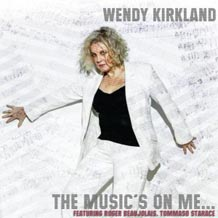 Wendy Kirkland The Musics On Me
