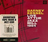 Barney Kessel Live at the Jazz Mill 1954