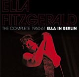 The Complete Ella Fitzgerald in Berlin