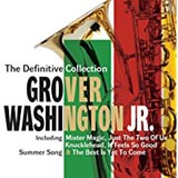 Grover Washington Jr The Definitive Collection