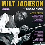 Milt Jackson The Early Years